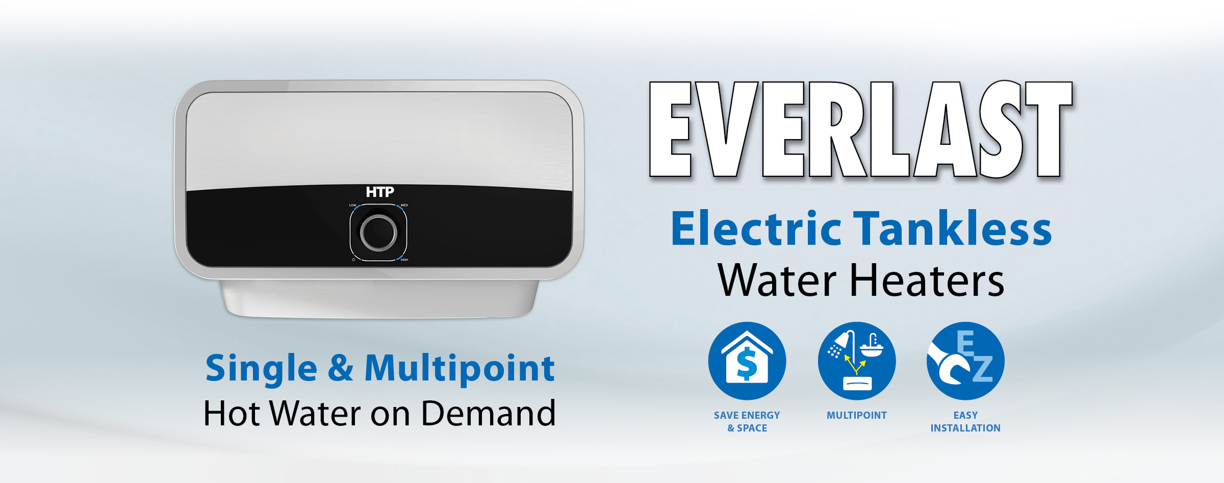 Everlast Single & Multipoint Electric Tankless Water Heater